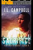 Sacrifice: Contemporary Christian Fiction (Virtues & Vices Book 2)