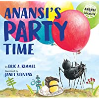 Anansi's Party Time (Anansi the Trickster)