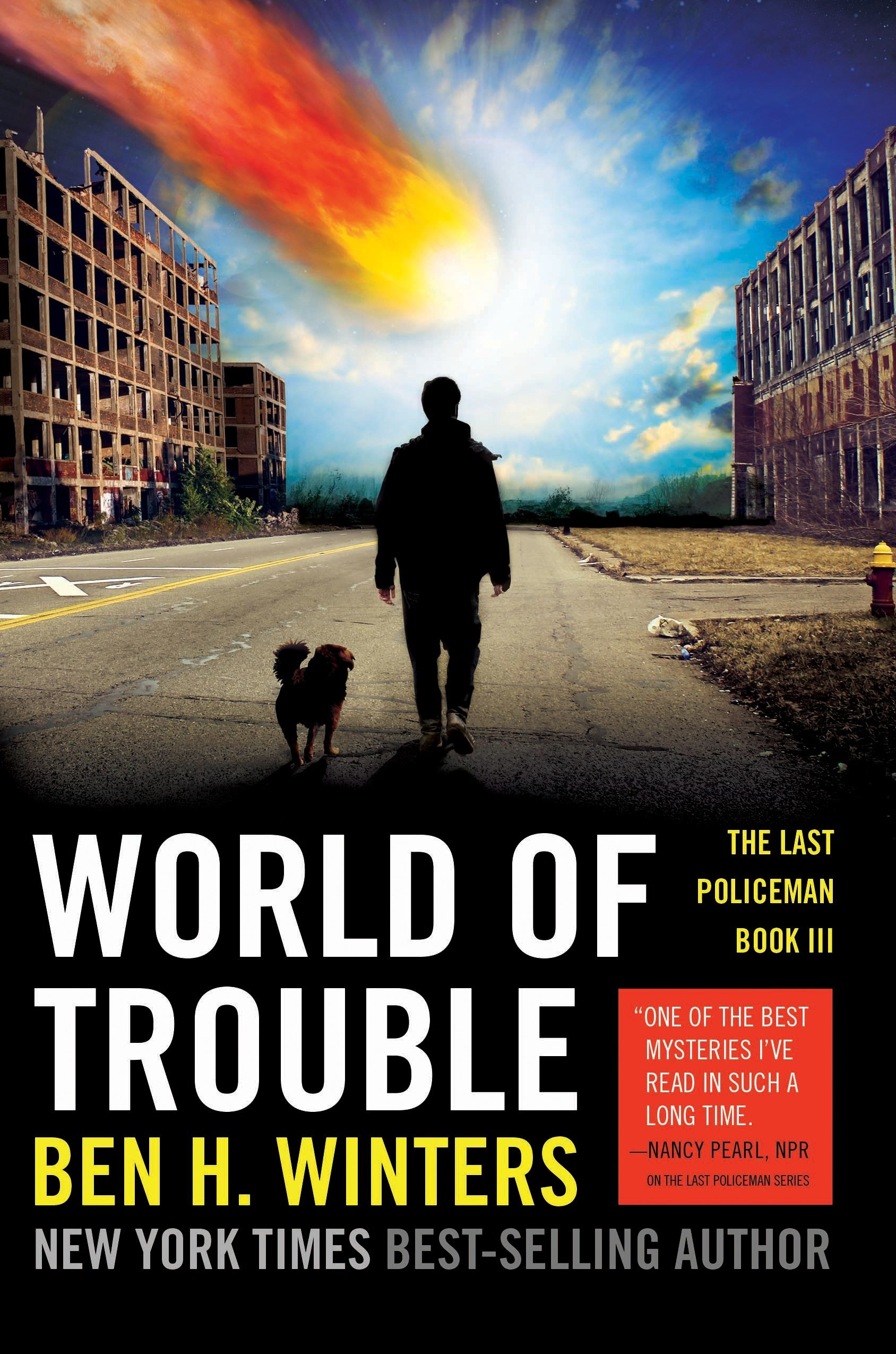 World of Trouble: The Last Policeman Book III (The Last Policeman Trilogy) pdf epub