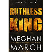 Ruthless King (Mount Trilogy Book 1)