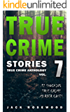 True Crime Stories Volume 7: 12 Shocking True Crime Murder Cases (True Crime Anthology) (English Edition)