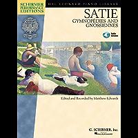 Satie - Gymnopedies and Gnossiennes: Schirmer Performance Editions Series (Hal Leonard Piano Library)