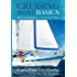 Cruising Boat Basics: Hints, Tips, and Tricks for a Fabulous Life Afloat