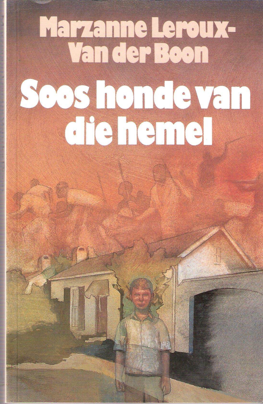 Soos honde van die hemel (Afrikaans Edition)
