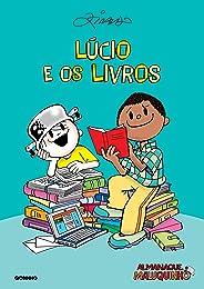 Almanaque Maluquinho – Lúcio e os livros – Nova edição