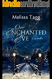 One Enchanted Eve: A Novella (Enchanted Christmas Collection Book 2) (English Edition)