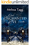 One Enchanted Eve: A Novella (Enchanted Christmas Collection Book 2) (English Edition)