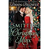 Smitten with My Christmas Minx: A Historical Holiday Romance (Linked Across Time Book 15)