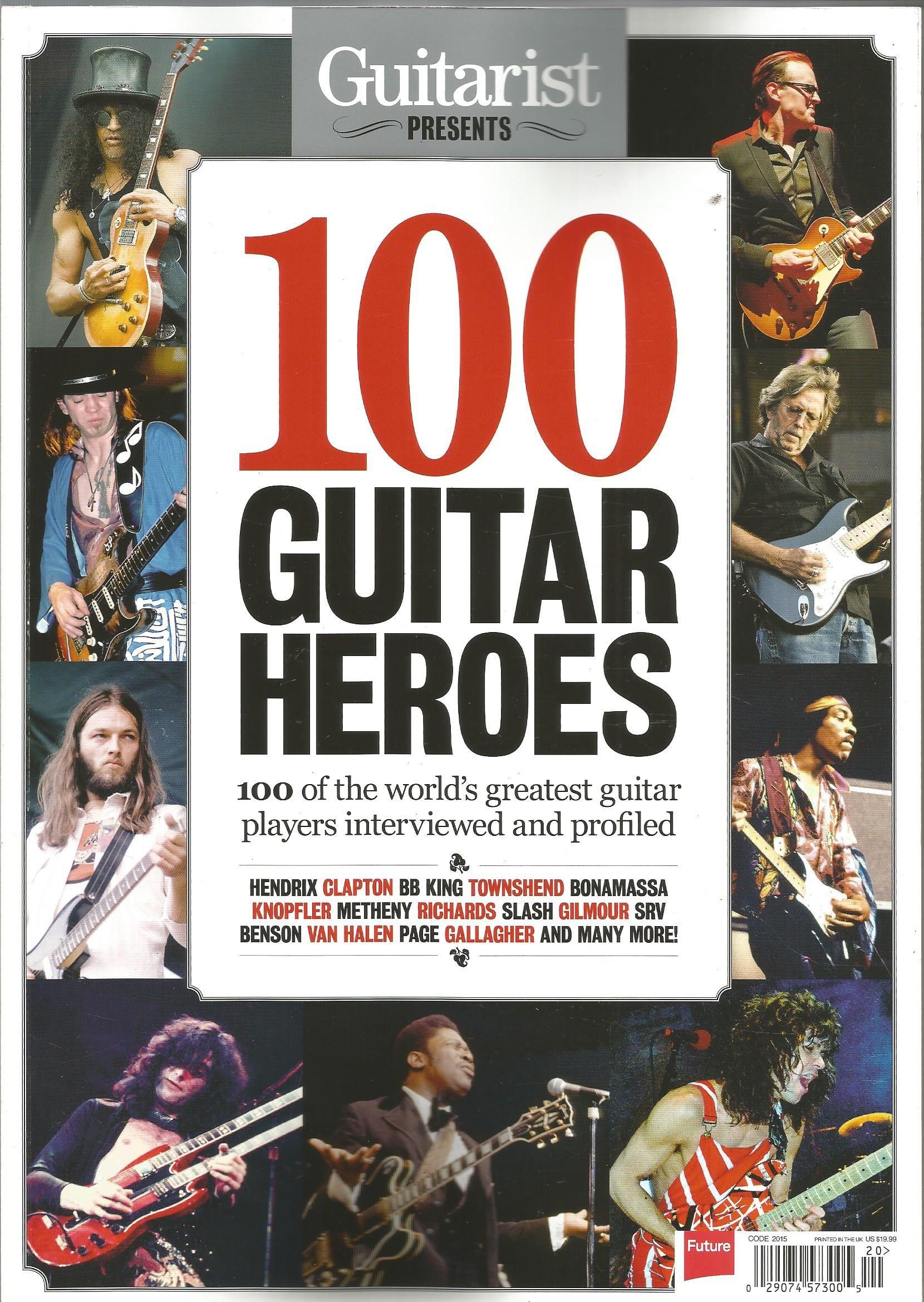Guitarist Presents 100 Guitar Heroes (World`s Best Guitarists) ebook