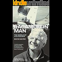 Ragamuffin Man: The World of Syd Fischer
