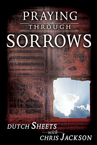 Praying Through Sorrows (English Edition)