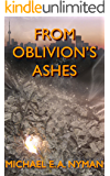 From Oblivion's Ashes
