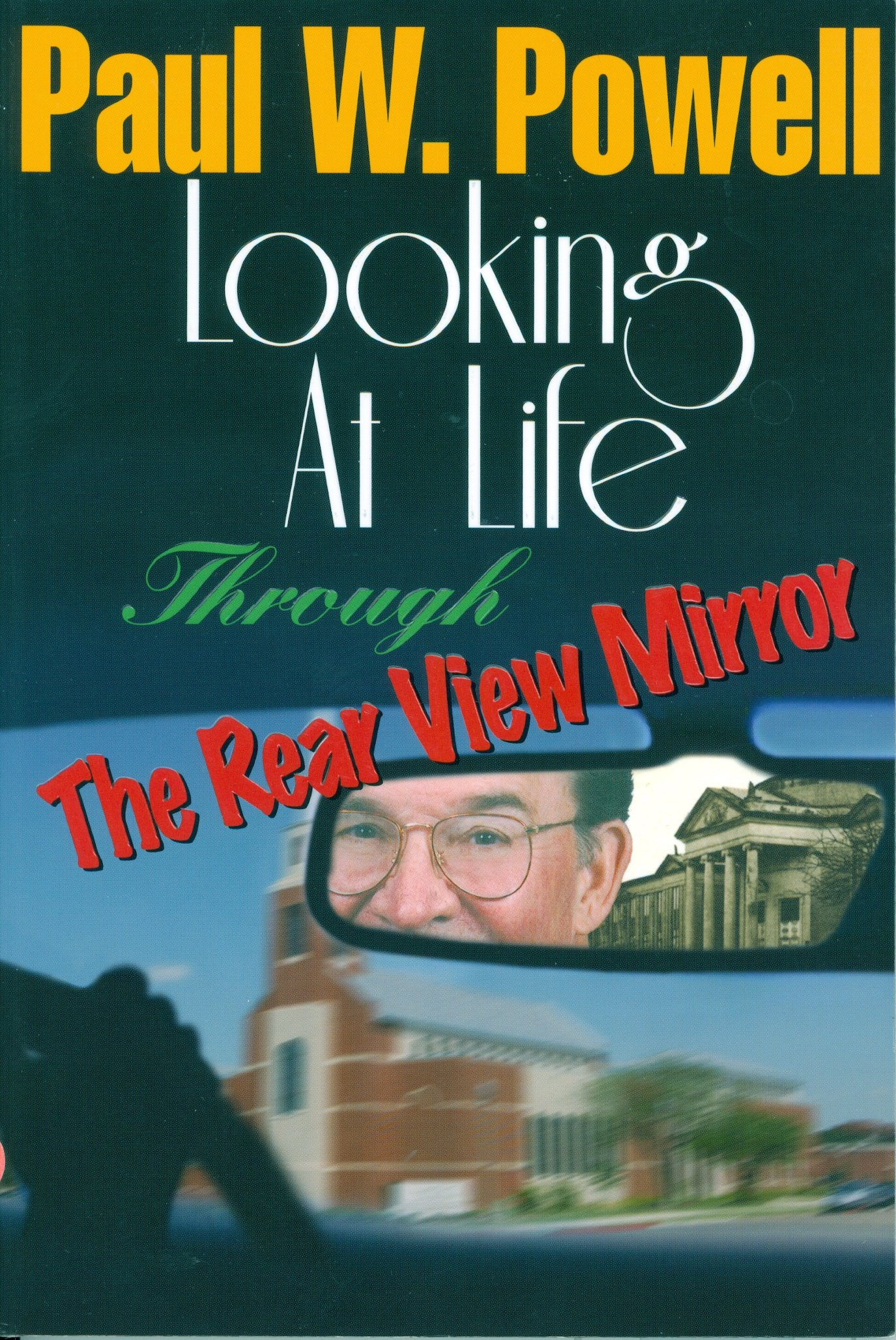 Download Looking At Life Through the Rear View Mirror ebook