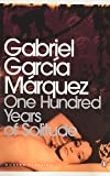 One Hundred Years of Solitude (Penguin Modern Classics) by Gabriel Garcia Marquez (2000-08-31)