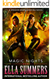 Magic Nights: Extended Edition (Dragon Born Serafina Book 3)