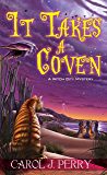 It Takes a Coven (A Witch City Mystery)