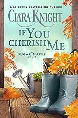 If You Cherish Me (A Sugar Maple Novel Book 4) Kindle Edition