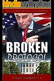 Broken Protocol (The June Kato Intrigue Series Book 6)