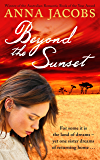 Beyond the Sunset (The Swan River Saga Book 2)