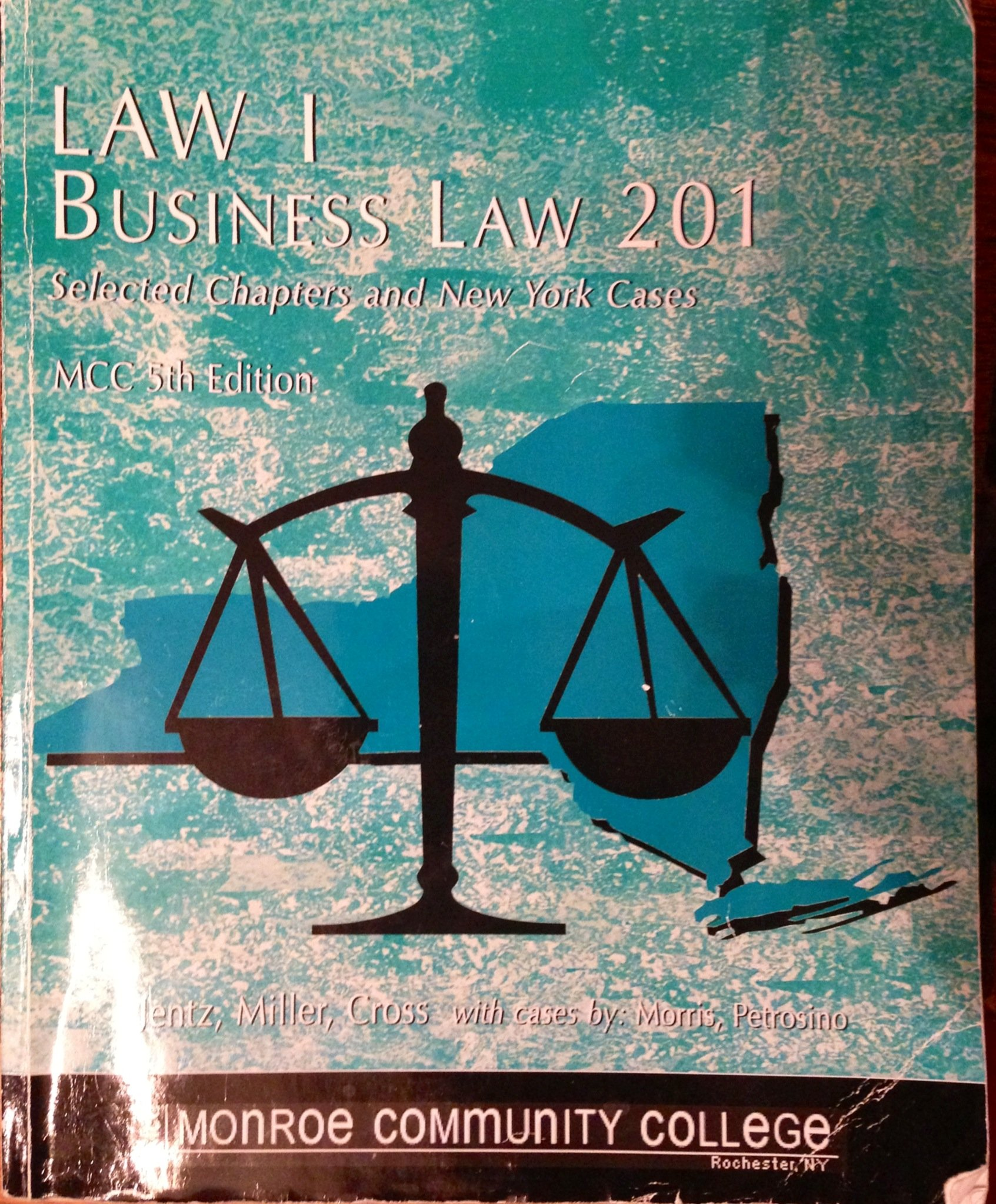 Download LAW 1 Business Law 201 (Selected Chapters and New York Cases) MCC 5th Edition pdf epub