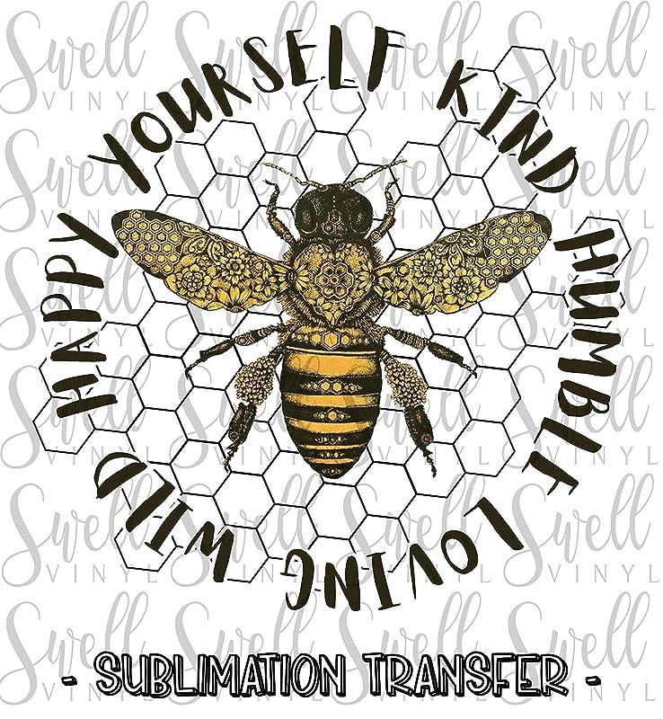 Bee Kind Sublimation Transfer Design 501