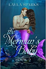 The Merman's Baby: Paranormal Fantasy Shifter Instalove Romance (Desires of the Merman Book 2) Kindle Edition
