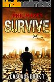 Survive (Cascade Book 1)
