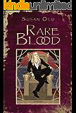 Rare Blood (The Miranda Chronicles Book 1)