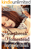 Heartbreak Homestead (Hearts of the Outback Book 2)