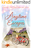 Anytime Escapes: A Feel-Good Romance & Cozy Mystery Collection (Sweet Summer Beach Reads)