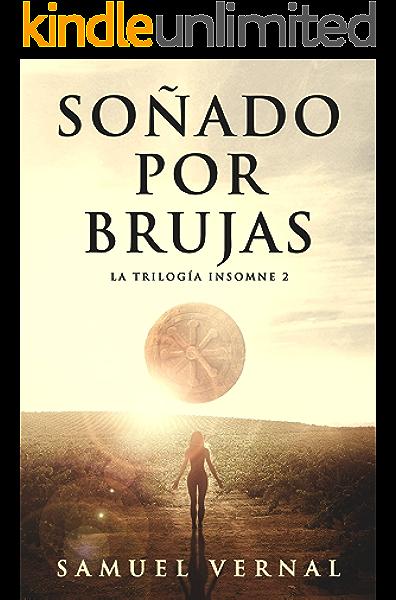 Soñado por brujas: (Crimen y misterio) (La trilogía insomne nº 2) eBook: Vernal, Samuel: Amazon.es: Tienda Kindle