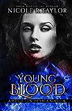 Young Blood: A Witch Hunter Saga Novella (The Witch Hunter Saga)
