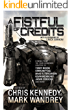 A Fistful of Credits: Stories from the Four Horsemen Universe (The Revelations Cycle Book 5)