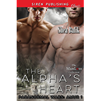 The Alpha's Heart [Paranormal Wars: Amur 1] (Siren Publishing Classic ManLove)