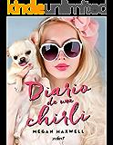 Diario de una chirli (Spanish Edition)