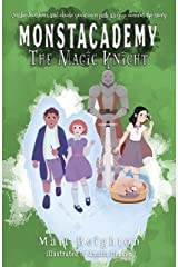 The Magic Knight: You're The Monster (a choose your own adventure book) - Dyslexia Adapted Edition (Monstacademy Dyslexia Adapted Book 0) Kindle Edition