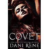 Covet: A Dark Second Chance Romance (Forbidden Series Book 2)