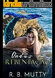 Ondas em Rebentação: O Amante do Tritão livro 02 (Portuguese Edition)