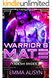 Warrior's Mate (Yadeshi Brides Book 3)
