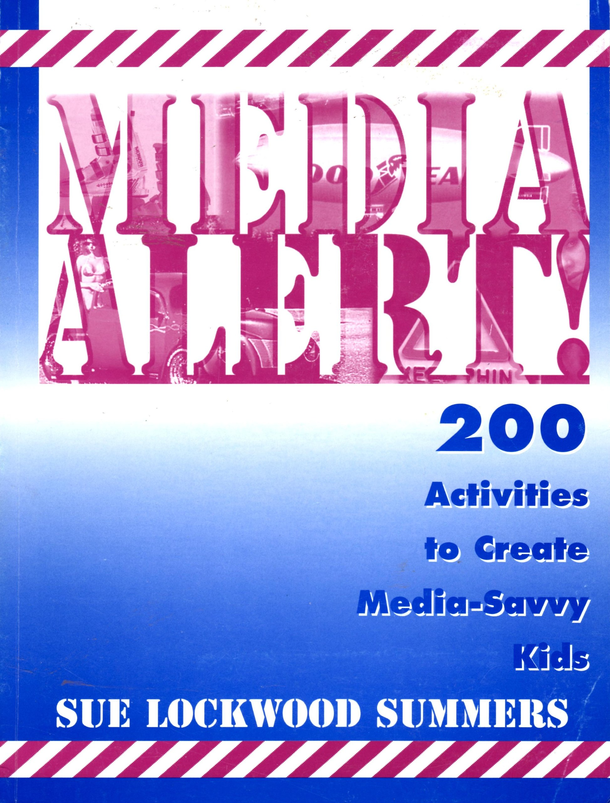 Download Media alert! : 200 activities to create media-savvy kids pdf