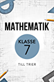 Mathematik Klasse 7