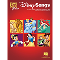 Disney Songs - Beginning Solo Guitar: 15 Songs Arranged for Beginning Chord Melody Style in Standard Notation and Tablature (English Edition)