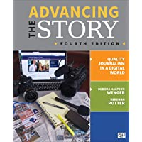 Image for Advancing the Story: Quality Journalism in a Digital World