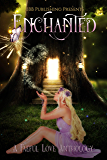 Enchanted: A Faeful Love Anthology