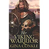 Her Viking Warrior: A Sexy Historical Romance (Forgotten Sons Book 2)