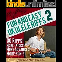 Fun and Easy Ukulele Riffs 2
