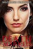 Death Marked (Fate Bound Trilogy Book 2)