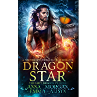 Dragon Star: A Powyrworld Paranormal Shifter Romance (The Lost Dragon Princes Book 1) (English Edition)