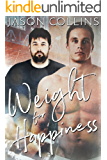 Weight for Happiness (English Edition)