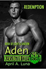 ADEN: Book of Light & Shadow: Redemption (Kensington Cove World 10) Kindle Edition